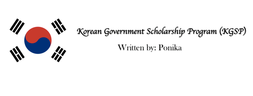 Korean Government Scholarship Program (KGSP) – Ponika's